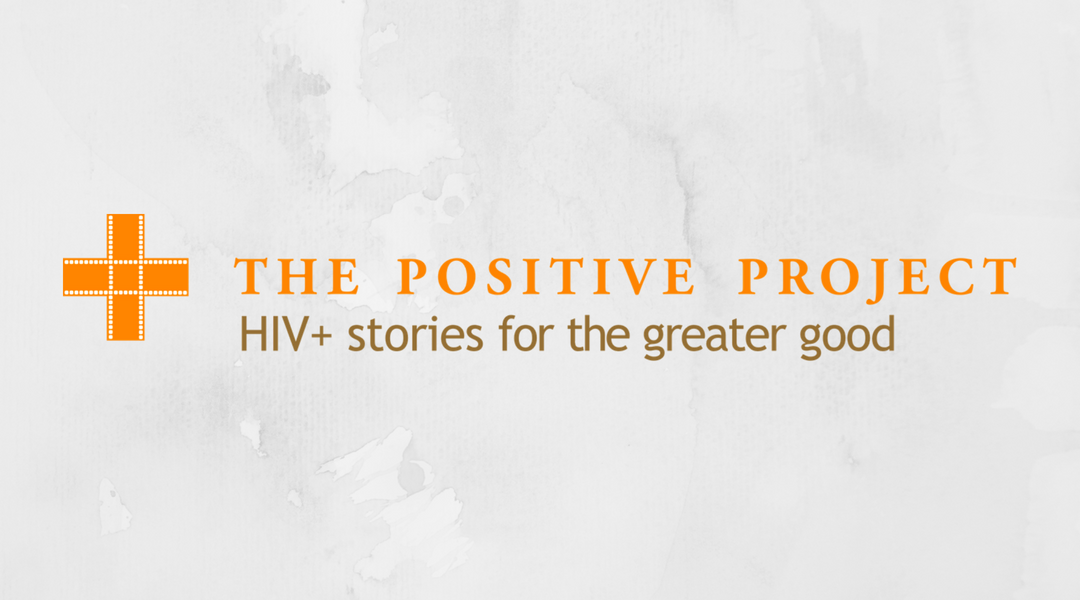 The Positive Project logo: HIV+ stories for the greater good