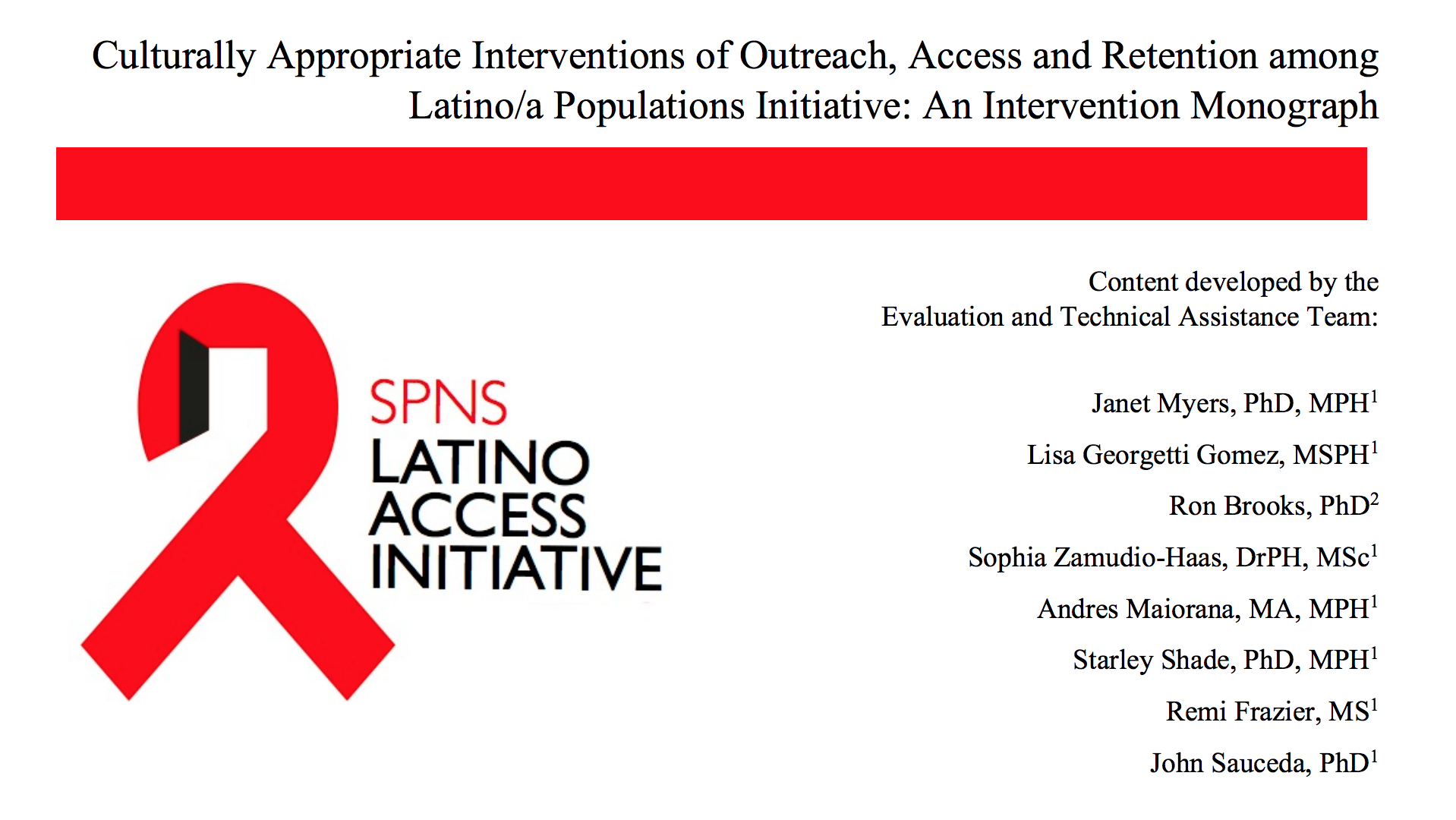 The SPNS Latino Access Initiative Logo